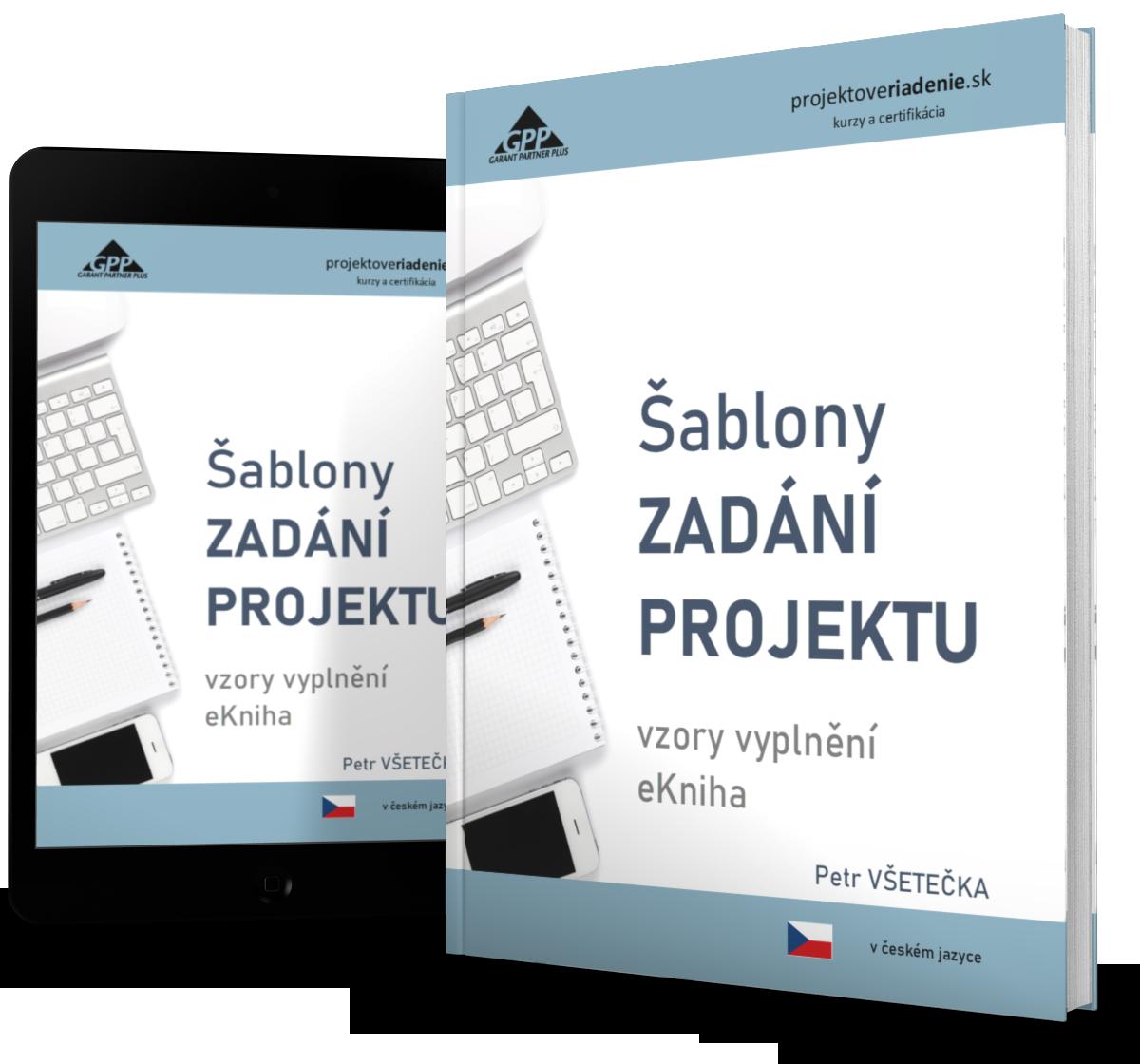 projektové riadenie šablony zadani projektu eKniha 2s